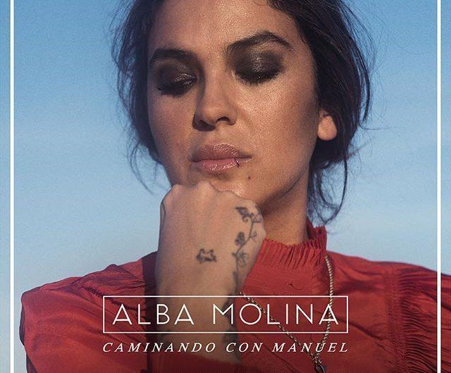 CAMINANDO CON MANUEL, UN HOMENAJE DE ALBA MOLINA A SU PADRE