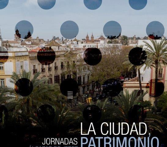 LA CIUDAD, PATRIMONIO FLAMENCO DE JEREZ. 14 Y 15 JUNIO