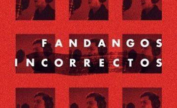Fandangos incorrectos, un disco con letras de Emilio Pozo