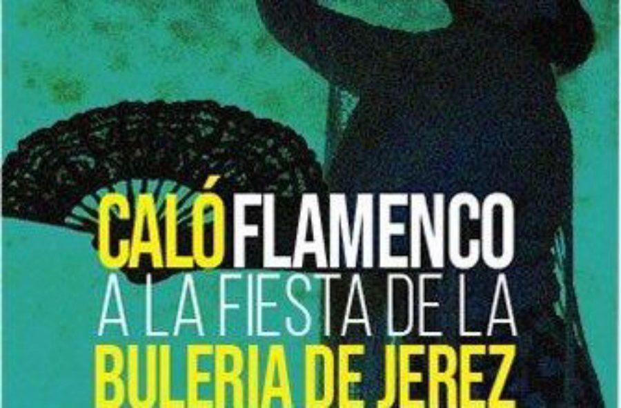 De Caló Flamenco a la Fiesta de la Bulería, Flamenco en Jerez