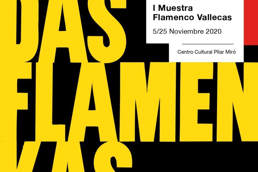 Muestra Flamenco Vallecas, del 5 al 25 de noviembre