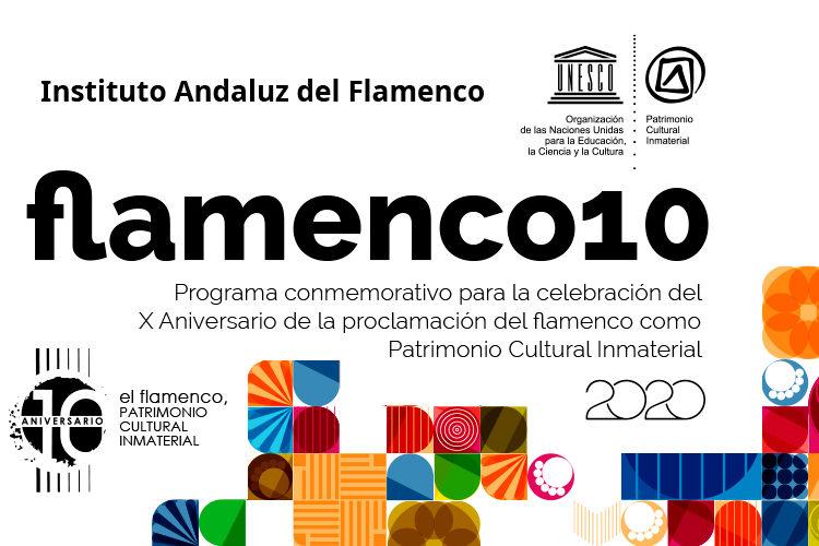 Programación del X Aniversario del Flamenco como Patrimonio Cultural Inmaterial