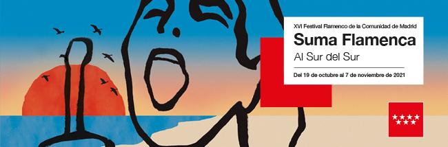 Suma Flamenca 2021, el gran festival flamenco de Madrid: 19 de octubre al 7 de noviembre